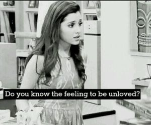 ariana grande, quote, and unloved image