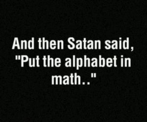 math, satan, and alphabet image