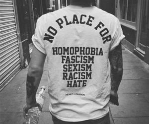 hate, racism, and homophobia image