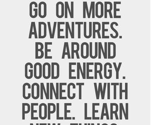 quote, adventure, and life image