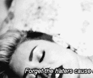 miley cyrus, we can't stop, and haters image