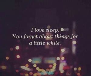 sleep, quote, and forget image