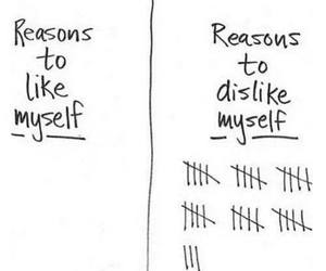 reason, myself, and dislike image