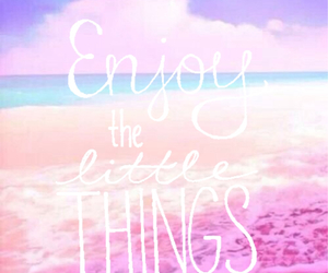 beach, quotes, and enjoy the little things image