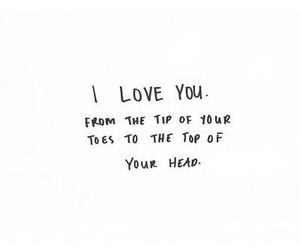 I Love You, love, and toes to head image