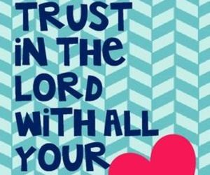 god, trust, and heart image