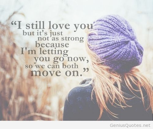 I Still Love You But Move On Quote On We Heart It Unique Love Move On Quotes