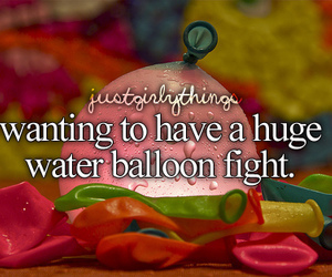 water balloon fight, just girly things, and teganruby image