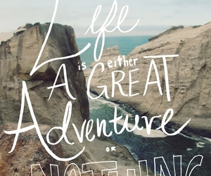 life, adventure, and quotes image