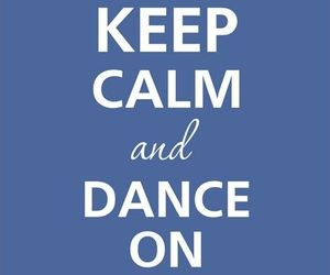 dance, keep calm, and ballet image