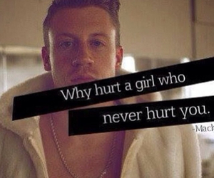 macklemore, hurt, and quote image