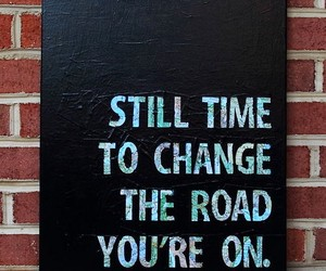 quotes, change, and road image