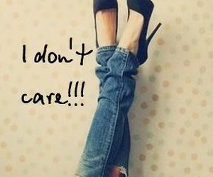 shoes, i don't care, and care image