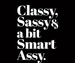 classy, quote, and sassy image