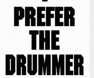 drummer, the, and prefer image