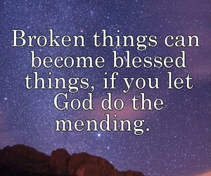 mending, broken, and god image