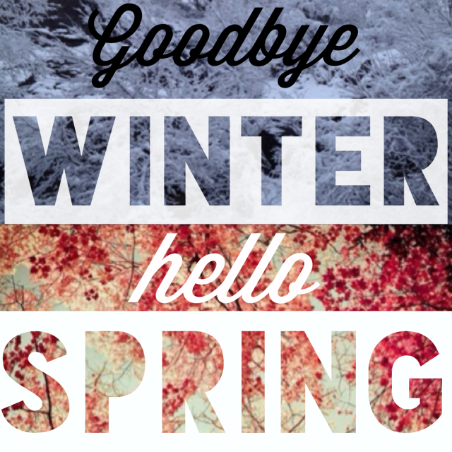 goodbye winter hello spring discovered by americankitty