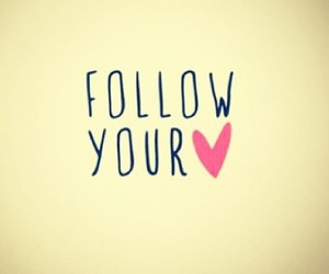 follow your heart, relationships, and love image