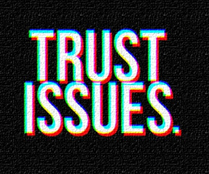 trust issues, trust, and issues image