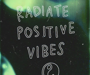 positive, vibes, and quote image