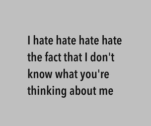 hate, me, and think image