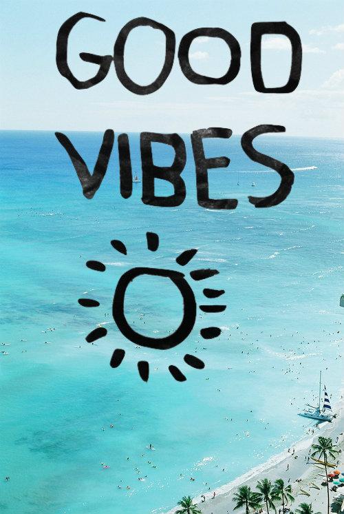 Good Vibes Via Tumblr On We Heart It