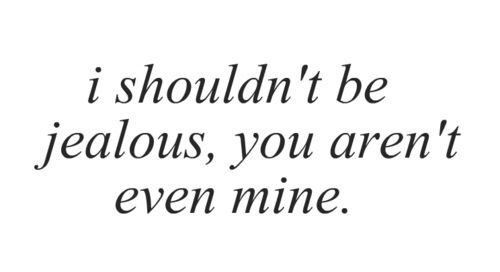 Love jealousy quotes for guys