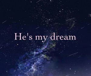 Dream, love, and he image