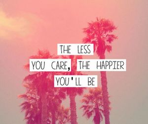 care, happier, and quote image