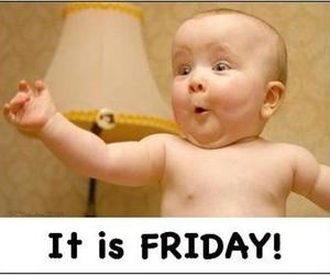 friday, baby, and funny image