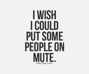 people, quotes, and mute image