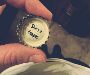 keeper, bottle cap, and quote image