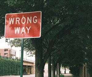 wrong way, way, and wrong image