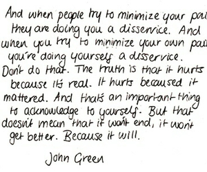 quote, john green, and pain image