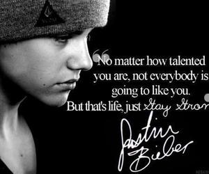 justin bieber, quotes, and stay strong image