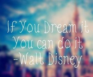 Dream, walt disney, and disney image