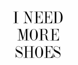 shoes, fashion, and quote image