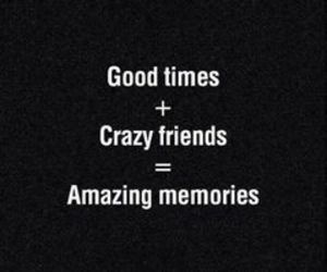 friends, memories, and crazy image