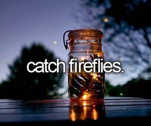 bucket list, fireflies, and food image