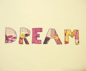 Dream, text, and life image