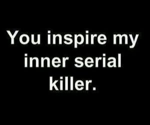 killer, inspire, and serial killer image