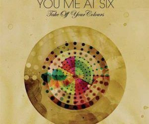 you me at six, ymas, and take off your colours image