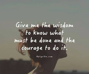quotes, wisdom, and courage image