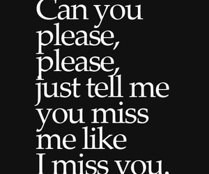 i miss you, quote, and miss me image
