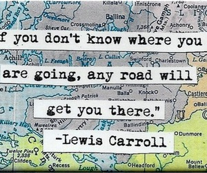 quote, Lewis Carroll, and road image