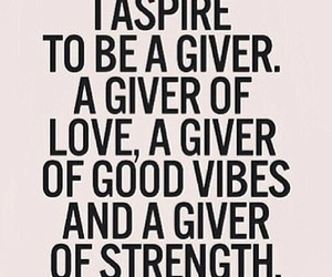 aspire, giver, and strength image