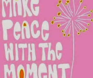 peace, positive, and quotes image