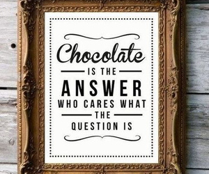 chocolate, quote, and answer image
