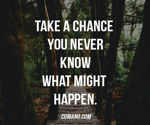 quote, take a chance, and love image