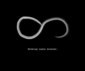 forever, nothing, and last image